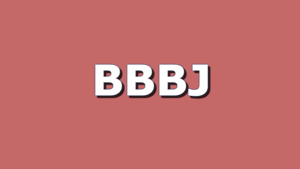 BBBJ Definition. BBBJ Meaning. Define BBBJ.
