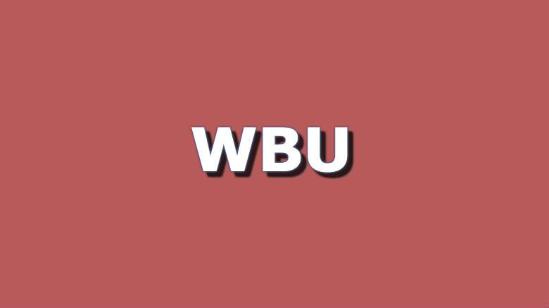 WBU Meaning. Define WBU. Definition WBU.