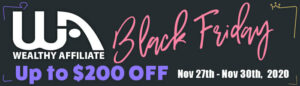 Grab a Wealthy Affiliate Black Friday Deal